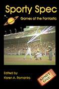 Sporty Spec: Games of the Fantastic